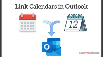 How to Link Personal and Work Calendar in Outlook?