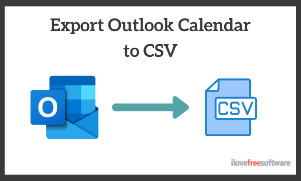 How to Export Outlook Calendar to CSV on Windows?
