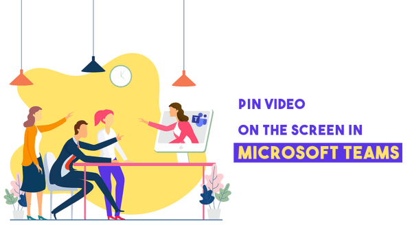 How to Pin a Video in Microsoft Teams?