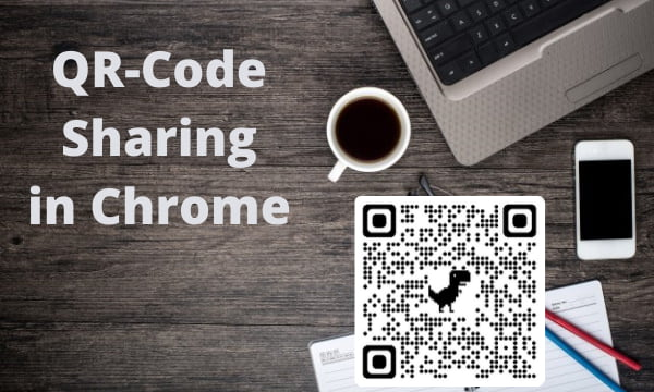 Quickly Share Webpages using QR Code Sharing in Google Chrome