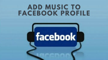 How to Add Music to Facebook Profile?