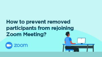 Prevent removed participants from rejoining Zoom Meeting