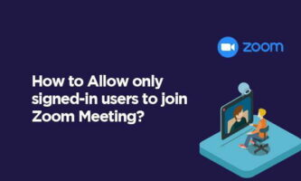 How to Allow only signed-in users to join Zoom Meeting?