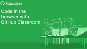 How to Create GitHub Classroom to Let Students Code in Browser
