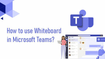 How to use Whiteboard in MS Teams