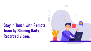 Share Recorded videos with Remote Team