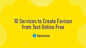10 Services to Create Favicon from Text Online Free