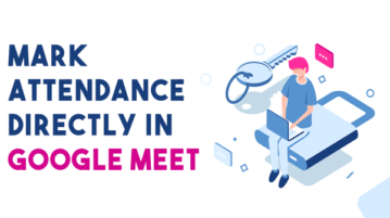 How to Collect Attendance in Google Meet Meetings?