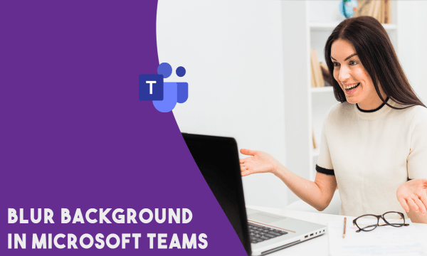 How to Blue Background in Microsoft Teams?
