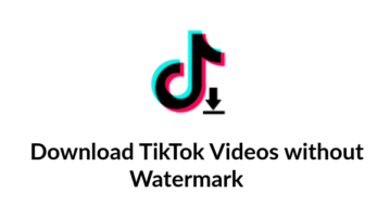 download tiktok video without watermark free