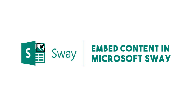 How to Embed Web Content in Microsoft Sway?