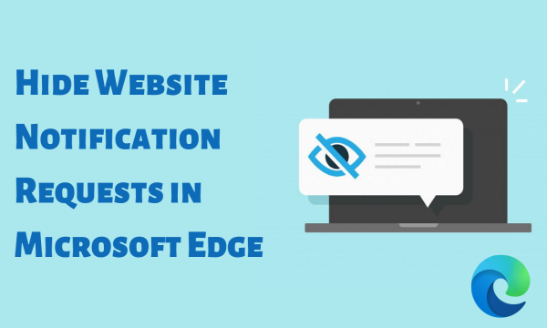 How to Hide Website Notification Requests in Microsoft Edge?