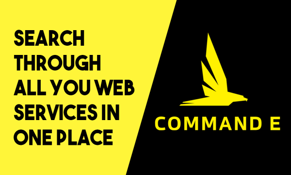 Search Through All You Web Services in one Place: Command E