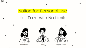 How to use Notion Personal for Free with No Limits?