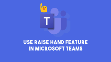 How to Use Raise Hand Feature in Microsoft Teams?