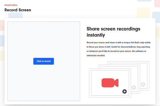 Record Screen, Share Online without Installing Anything
