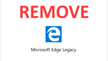 How to Remove Microsoft Edge Legacy on Windows 10?