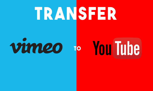 How to Directly Transfer Vimeo to YouTube without downloading to PC?