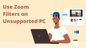 How to Apply Filters on Zoom Calls if Your PC isn't Supported?