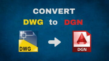DWG to DGN Converter Software