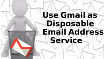 How to Create a Disposable Email Address with Gmail