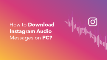 How to download the Instagram Audio messages?