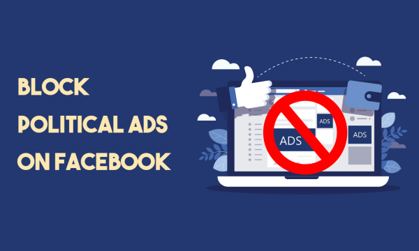 How to Block Political Ads on Facebook?