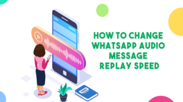 How to Change WhatsApp Audio Message Replay Speed?
