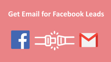 How to Get Email for Facebook Leads?