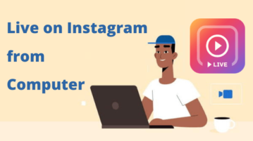 How to Go Live on Instagram from Computer?
