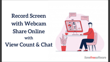 Record Screen with Webcam, Share Online with View Count, Chat