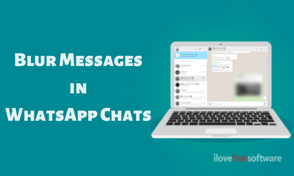 Blur Messages in WhatsApp Chats with this WhatsApp Web Privacy Extension