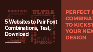 5 Websites to Pair Font Combinations, Test, Download