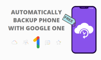How to Automatically Backup Your Phone with Google One for Free?