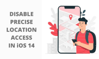 How to Disable Precise Location Access for Any App in iOS 14?