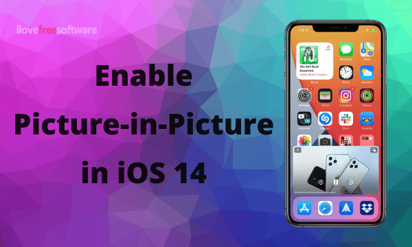 How to Enable Picture in Picture on iPhone?