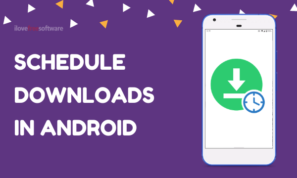 How to Schedule Downloads in Android using Google Chrome?