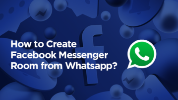 How to Create Facebook Messenger room from Whatsapp?