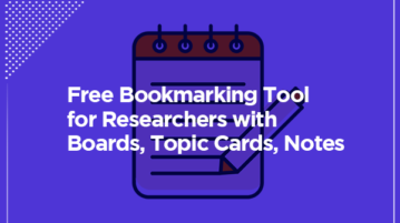 Free Bookmarking Tool for Researchers with Boards Topic Cards Notes