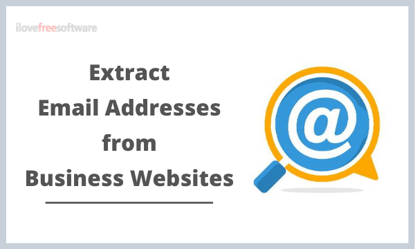 Find Email Addresses from Business Websites for Free