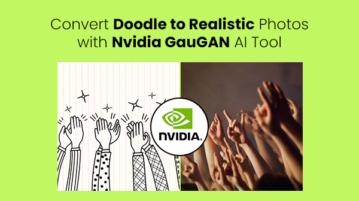 Convert Doodle to Realistic Photos with Nvidia GauGAN AI Tool