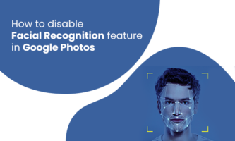 How to disable Facial Recognition feature in Google Photos