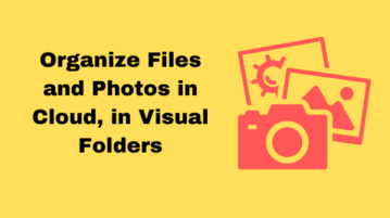 Organize Files and Photos in Clouds in Visual Folders