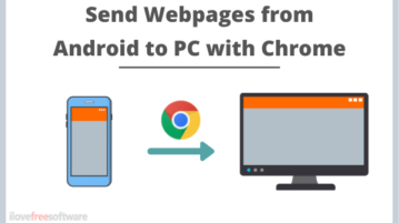 How to Send a Webpage from Android to PC with Chrome?