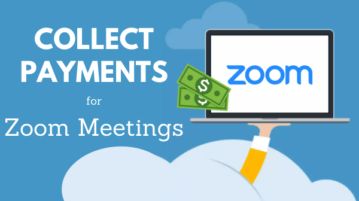 How to Collect Payments for Zoom Meetings?