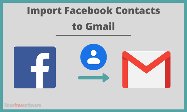 How to Import Facebook Contacts to Gmail?