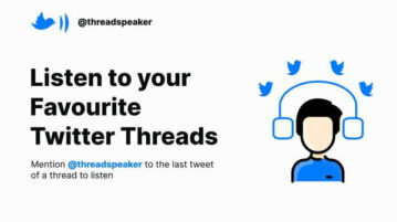 Listen to Twitter Threads by Converting Tweets to Speech