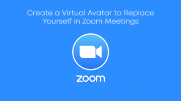 Create a Virtual Avatar to Replace Yourself in Zoom Meetings