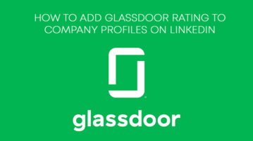 How to Add Glassdoor Rating to Company Profiles on LinkedIn