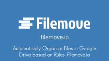 Automatically Organize Files in Google Drive based on Rules: Filemove.io